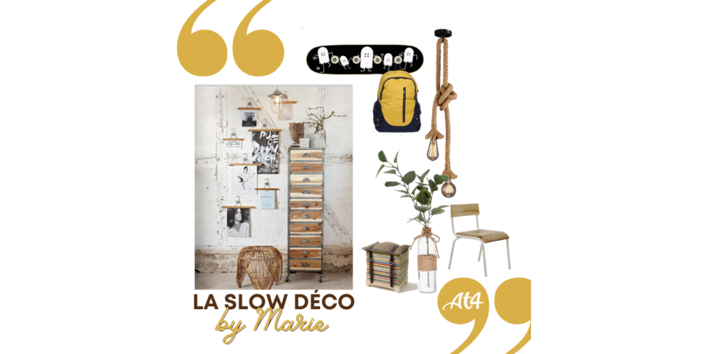 AT4 L'Upcycling et la Slow Déco